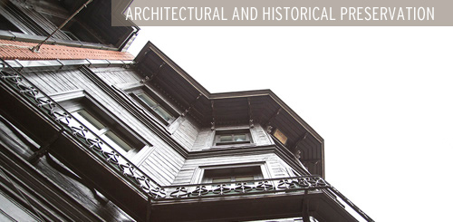 ARCHITECTURAL & HISTORIC PRESERVATION